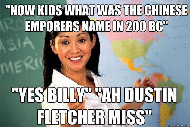 ... the chinese emporers name in 200 bc ye - Unhelpful High School Teacher