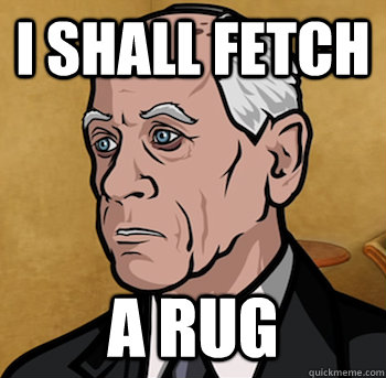i shall fetch a rug - Woodhouse