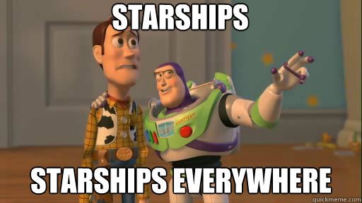 starships starships everywhere - Everywhere