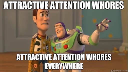 attractive attention whores attractive attention whores ever - Everywhere
