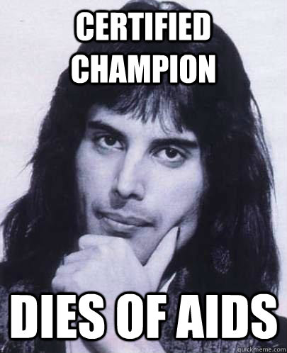 certified champion dies of aids - Good Guy Freddie Mercury