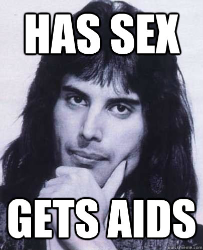 has sex gets aids - Good Guy Freddie Mercury