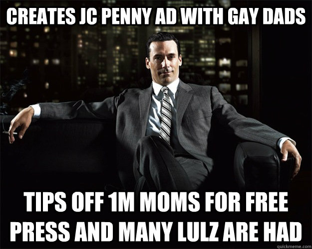 creates jc penny ad with gay dads tips off 1m moms for free  -