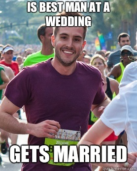Is best man at a wedding Gets married  - Ridiculously photogenic guy