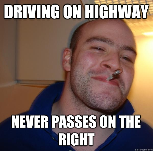 Driving on highway Pulls up a little farther so you can slid - Good Guy Greg