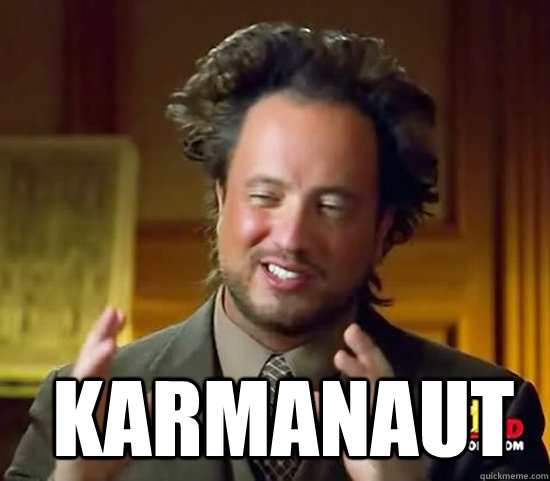  karmanaut - Ancient Aliens