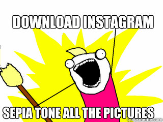 download instagram sepia tone all the pictures  - All The Things