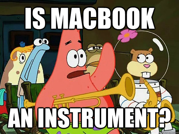 is macbook an instrument - Mayonaise Patrick