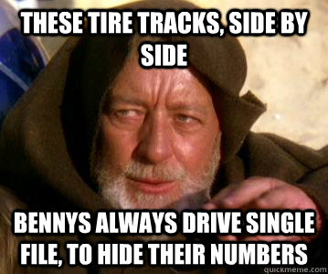 these tire tracks side by side bennys always drive single f - Obi-wan
