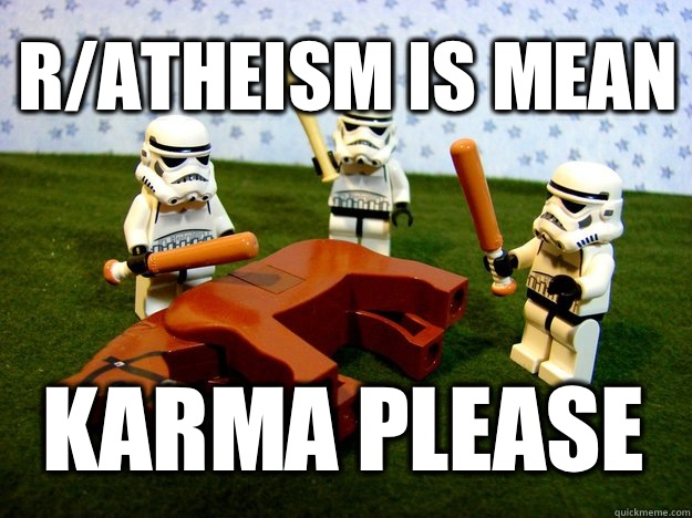 Ratheism is mean Karma Please - Beating a Dead Horse