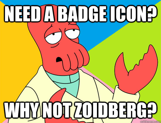 need a badge icon why not zoidberg - Futurama Zoidberg