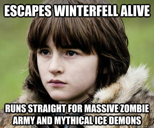 escapes winterfell alive runs straight for massive zombie ar - Bad Luck Bran Stark