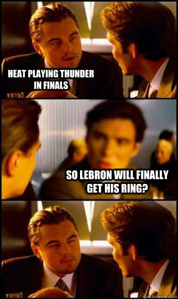 heat playing thunder in finals so lebron will finally get hi - NBA finals