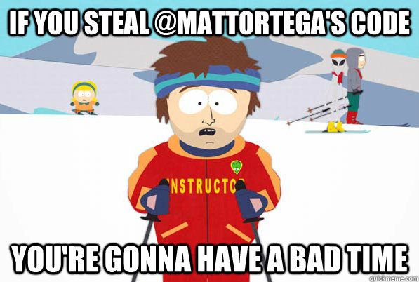 if you steal mattortegas code youre gonna have a bad time - South Park Youre Gonna Have a Bad Time