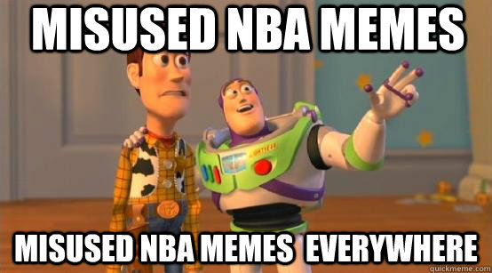 misused nba memes misused nba memes everywhere - Buzz Glitter