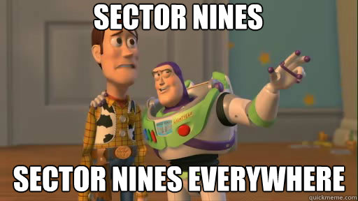 sector nines sector nines everywhere - Everywhere