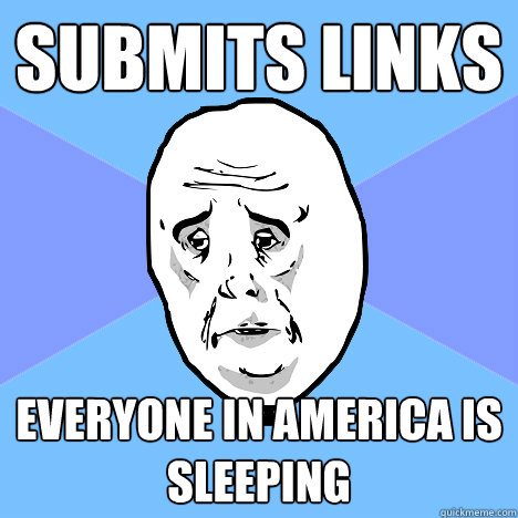 submits links everyone in america is sleeping - Okay Guy