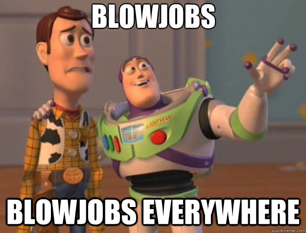 blowjobs blowjobs everywhere - Toy Story