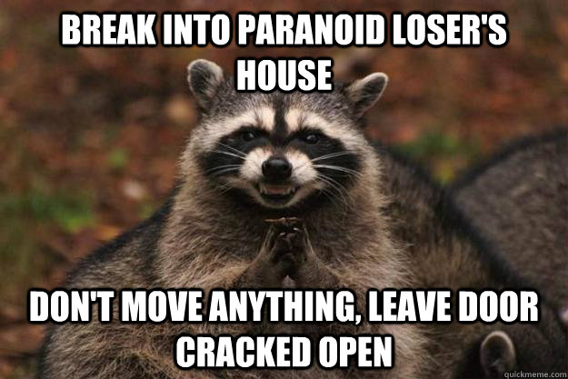 Paranoid losers