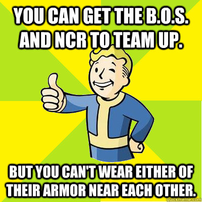 you can get the bos and ncr to team up but you cant wea - Fallout new vegas
