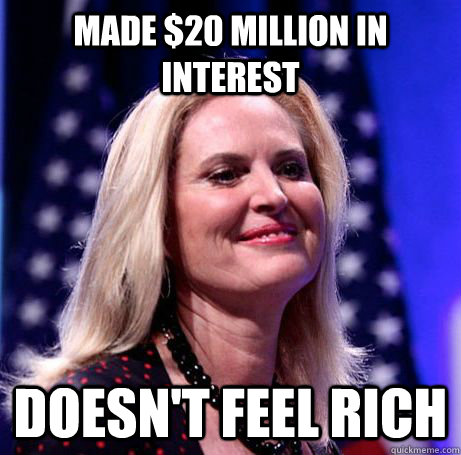 made 20 million in interest doesnt feel rich - Antoinette Romney