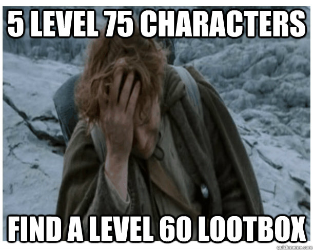 5 level 75 characters find a level 60 lootbox - LOTRO World Problems