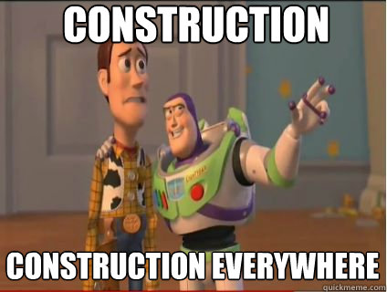 construction construction everywhere - woody and buzz