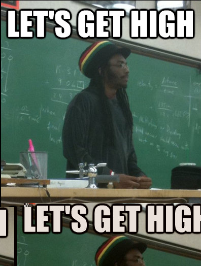 lets get high on walls at gwpc friday night - Rasta Science Teacher