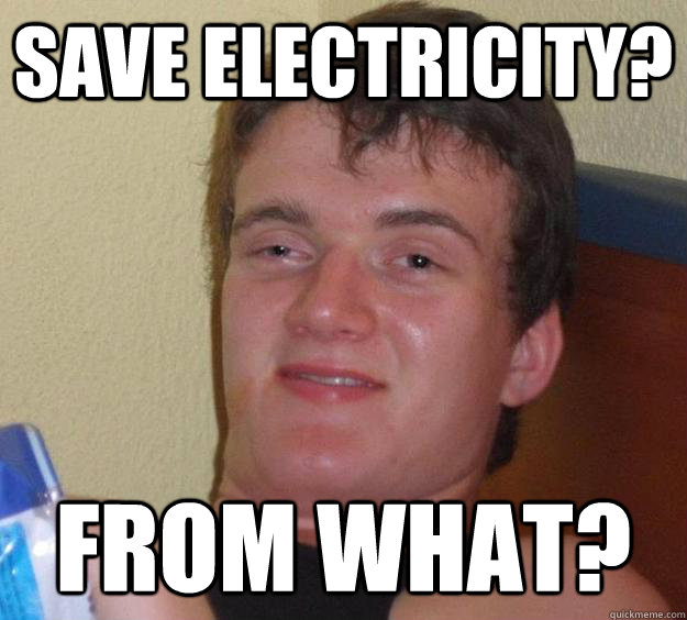 save electricity from what - 10 Guy