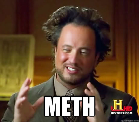 meth - Ancient Aliens