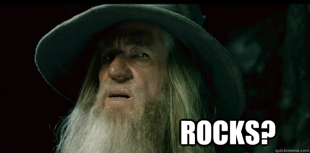 rocks - I have no memory Gandalf