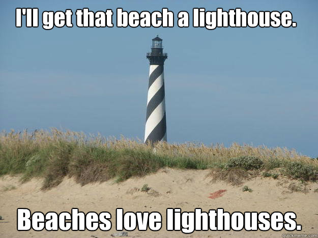 ill get that beach a lighthouse beaches love lighthouses -
