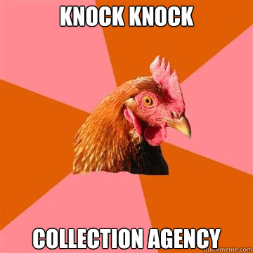 knock knock collection agency - Anti-Joke Chicken