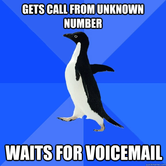 gets call from unknown number waits for voicemail - Socially Awkward Penguin