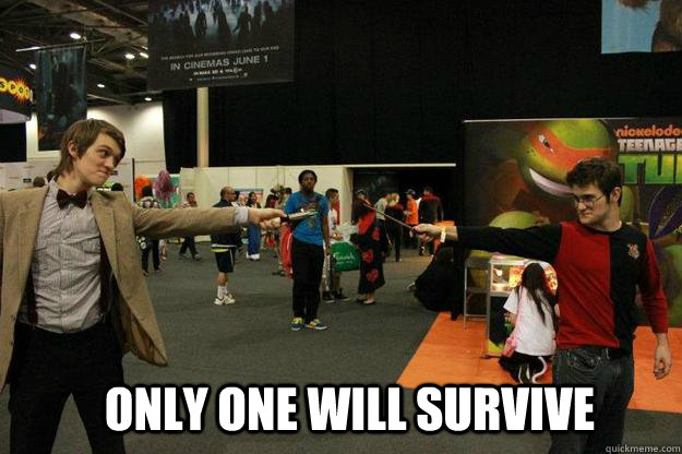 only one will survive - 