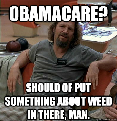 The Dude on Obamacare : trees