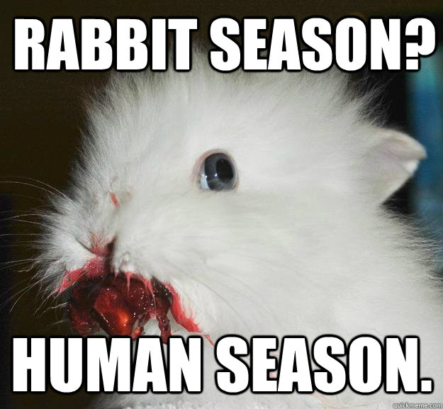 rabbit season human season - 