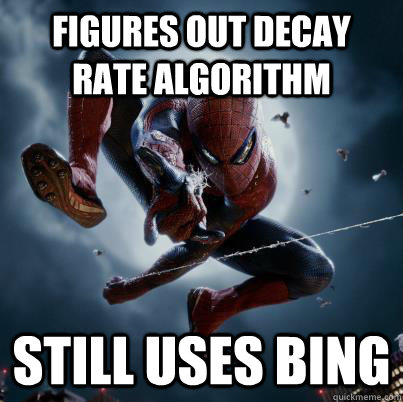 figures out decay rate algorithm still uses bing - The Amazing Spider-man  Bing