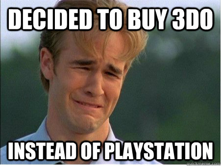 decided to buy 3do instead of playstation - 1990s Problems
