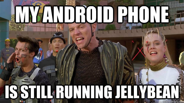 my android phone is still running jellybean - sudden clarity whitey