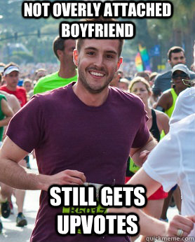 not overly attached boyfriend still gets upvotes - Ridiculously photogenic guy