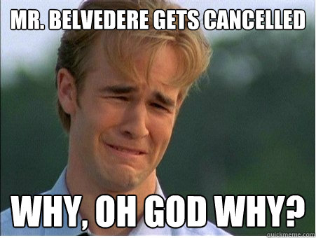 mr belvedere gets cancelled why oh god why - 1990s Problems