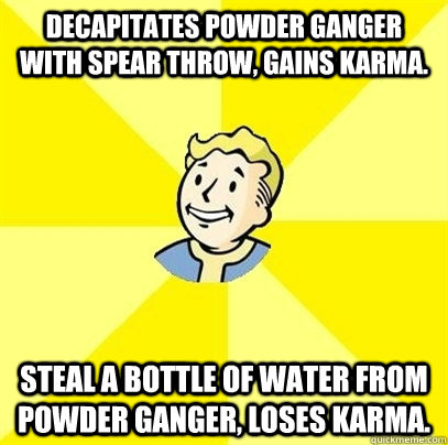 decapitates powder ganger with spear throw gains karma ste - Fallout 3