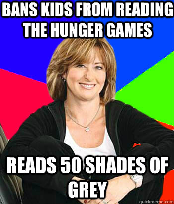 bans kids from reading the hunger games reads 50 shades of g - Sheltering Suburban Mom