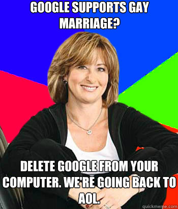 google supports gay marriage delete google from your comput - Sheltering Suburban Mom