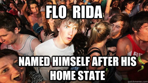 flo rida named himself after his home state - Sudden Clarity Clarence