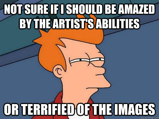 not sure if i should be amazed by the artists abilities or - Futurama Fry