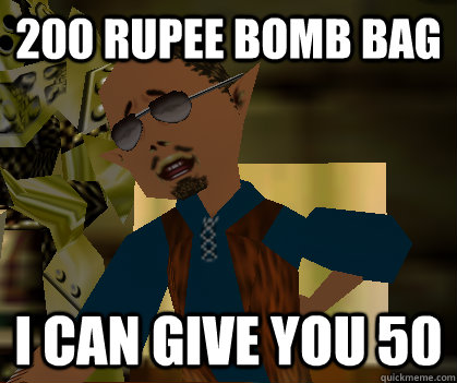 200 rupee bomb bag i can give you 50  - Curiosity Shop owner