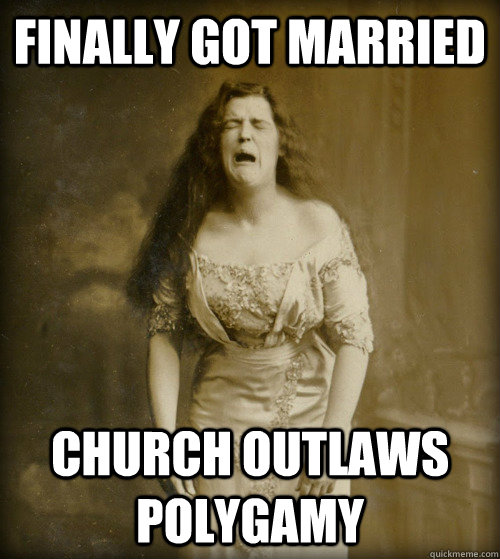 finally got married church outlaws polygamy - 1890s Problems