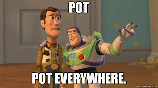 pot pot everywhere - Everywhere